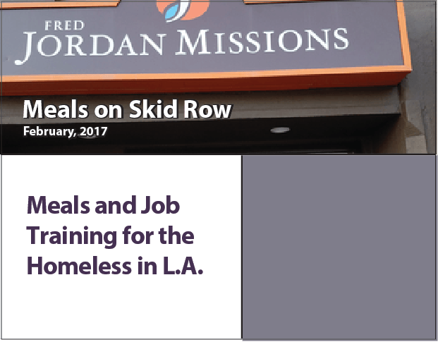 Helping out the homeless on Skid Row.